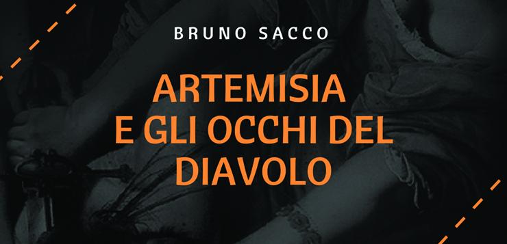 Artemisia e gli occhi del diavolo, intervista all'autore Bruno Sacco